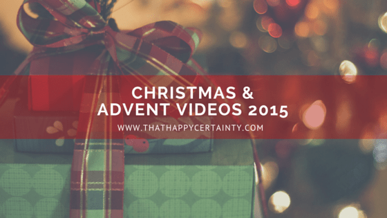 13 Excellent Christmas & Advent Videos for 2015