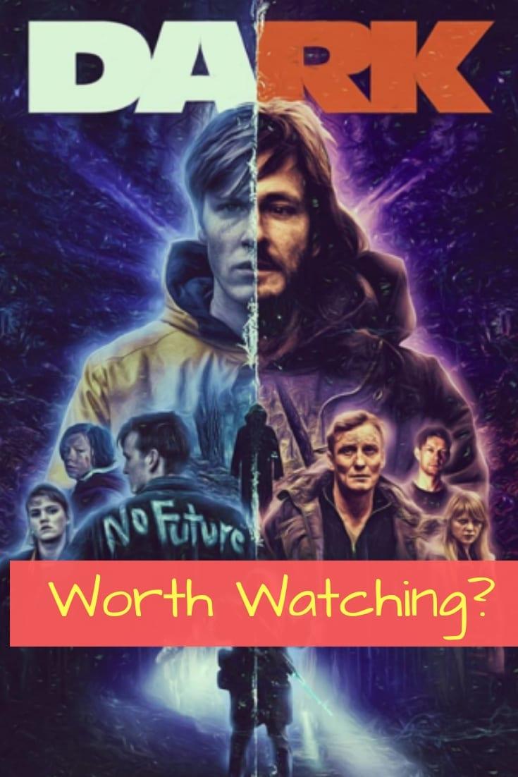 Netflix Dark – Worth Watching? What's it about?
