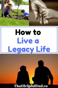 Live a Legacy Life