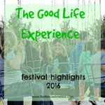 The Good Life Experience: Highlights