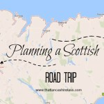 Our 2017 travel plans: Scottish road trip