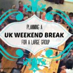 Planning a UK weekend break for a large group