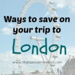 Ways to save on a trip to London