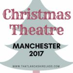 Christmas Theatre in Manchester