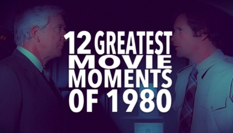 12 Greatest Movie Moments of 1980