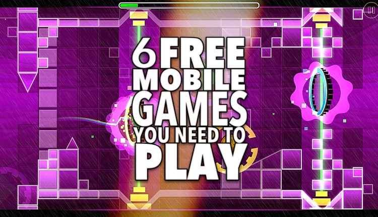 6 Mobile Games