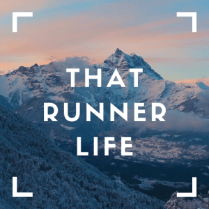 That Runner Life superimposed on a mountain scape