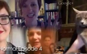 Talking Normal Episode 4