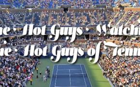 hot guys of tennis
