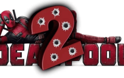 Deadpool 2: Everything You Would Expect from the Man in Red and Then Some