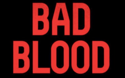 """Make """"Bad Blood"""" Your August Beach Read"""