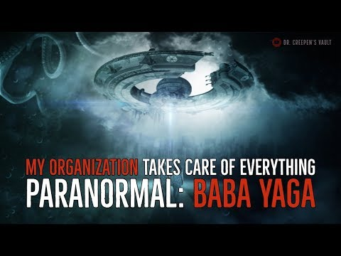 ''My Organization Takes Care of Everything Paranormal PART 2'' | BEST OF THE VAULT [EXCLUSIVE STORY]