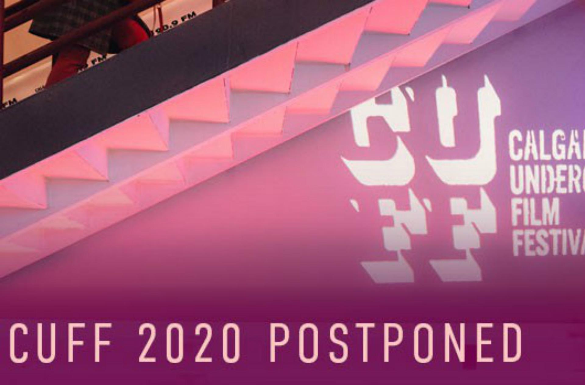 Calgary Underground Film Festival 2020 Postponed