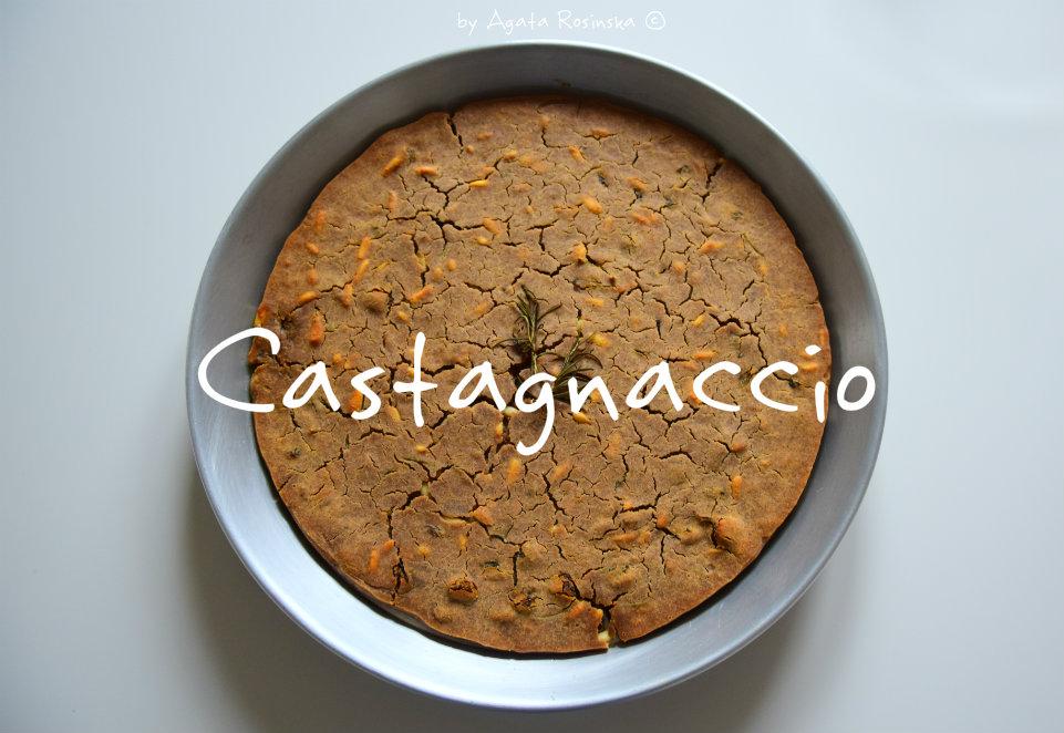 Castagnaccio, ciasto które pomaga się zakochać ;)