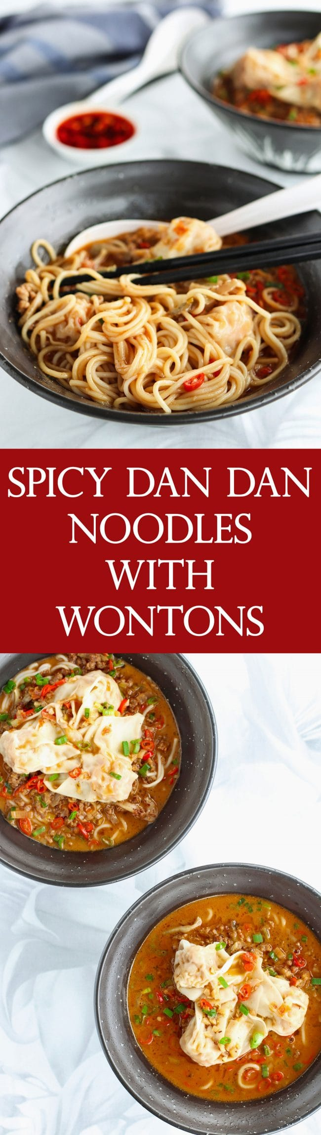 Long Pin - Photo 1: Two diagonally placed black bowls of Spicy Dan Dan Noodles with Wontons garnished with spring onion greens, and on top of a grey and white flower patterned napkin. Blue napkin to the side as well small dipping plate with peanuts in Chinese chill oil with flakes. White Asian soup spoon inside bowl and black chopsticks Two diagonally placed black bowls of Spicy Dan Dan Noodles with Wontons garnished with spring onion greens, and on top of a grey and white flower patterned napkin. Blue napkin to the side as well small dipping plate with peanuts in Chinese chill oil with flakes. White Asian soup spoon and black chopsticks resting inside bowl after tossing. Photo 2: Two diagonally placed black bowls of Spicy Dan Dan Noodles with Wontons with lots of soup, garnished with spring onion greens, and on top of a grey and white flower patterned napkin.