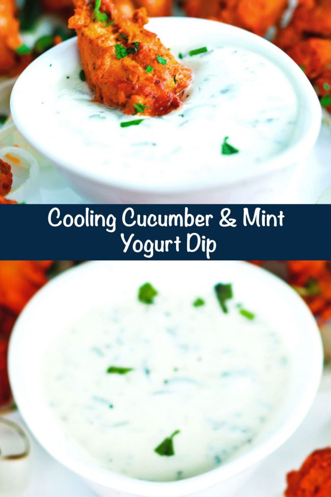 LongPin - Photo 1: A chicken tikka drumette in a dipped into a small dish of cucumber and mint yogurt dip. Photo 2: Cooling Cucumber & Mint Yogurt Dip in a white pear shaped serving bowl, garnished with fresh coriander leaves.