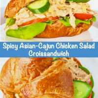 Long Pin - Top Photo: Spicy Asian-Cajun Chicken Salad Croissandwich on a white plate. Bottom Photo: Overhead close up view of Spicy Asian-Cajun Chicken Salad Croissandwich.