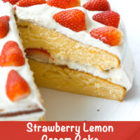 "Layer cake on a platter with a slice cut out to show inside. Text overlay ""Strawberry Lemon Cream Cake""."