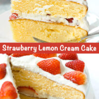 "Side view of strawberry layer cream cake on plate, and whole cake with slice cut out. Text overlay ""Strawberry Lemon Cream Cake""."