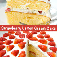 "Right side view of layer strawberry cream cake on plate with fork. Text overlay ""Strawberry Lemon Cream Cake"". Whole cake with slice cut out."