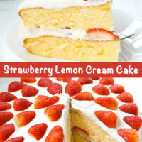 """lice of cake on a plate with fork. Text overlay """"Strawberry Lemon Cream Cake"""". Whole cake with slice cut out."""