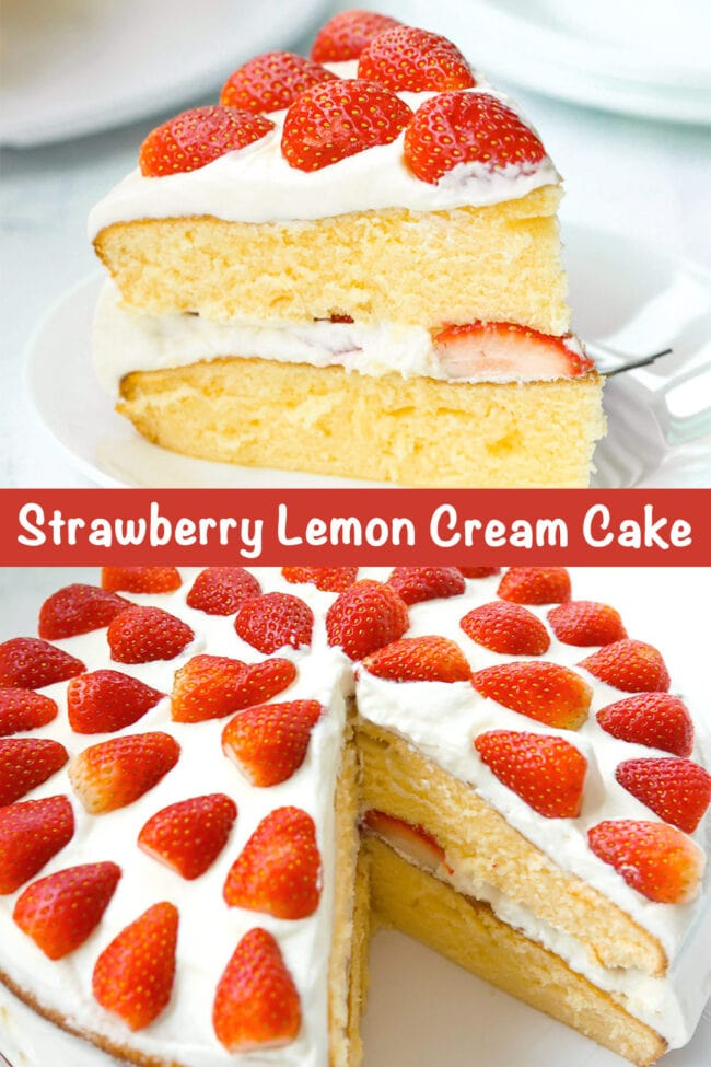 "lice of cake on a plate with fork. Text overlay ""Strawberry Lemon Cream Cake"". Whole cake with slice cut out."