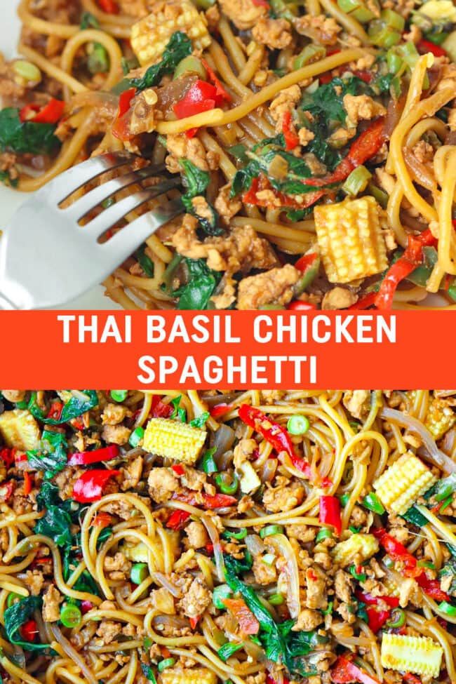 "Plate with a fork tucked into spaghetti tossed with chilies, garlic, green beans, baby corn, onion, ground chicken and holy basil in a brown sauce. Close up of the same dish in a large wok. Text overlay ""Thai Basil Chicken Spaghetti""."