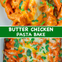 "Close up front view of Butter Chicken Pasta Bake on a plate and in a long baking dish. Text overlay ""Butter Chicken Pasta Bake""."