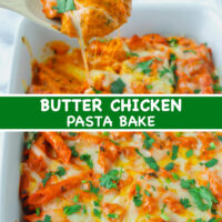 "Wooden spoon lifting pasta and chicken with cheese stretching from the dish with Butter Chicken Pasta Bake. Text overlay ""Butter Chicken Pasta Bake""."