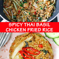"""Fried rice in wok, and top view on a plate with cucumber slices. Text overlay """"Spicy Thai Basil Chicken Fried Rice""""."""