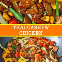 "Close up of cashew chicken stir-fry, and stir-fry in large wok. Text overlay ""Thai Cashew Chicken""."