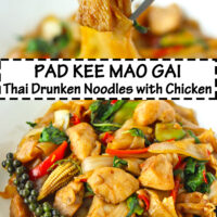 "Fork holding up chicken piece and noodle, and top view of plate with stir-fried rice noodles dish. Text overlay ""Pad Kee Mao Gai Thai Drunken Noodles with Chicken""."
