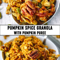 "Granola on a large spoon and in bowl with spoon. Text overlay ""Pumpkin Spice Granola with Pumpkin Puree""."