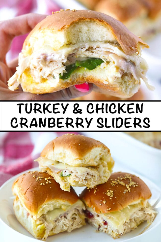 "Hand holding up a slider with a bite taken out, and three sliders stacked on a plate. Text overlay, ""Turkey & Chicken Cranberry Sliders""."