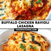 """Spatula pulling up a cheesy serving of ravioli lasagna from a baking dish, and ravioli lasagna on a plate. Text overlay """"Buffalo Chicken Ravioli Lasagna"""" and """"thatspicychick.com""""."""