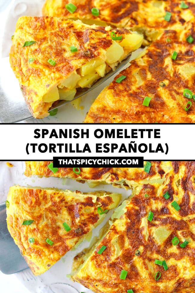 """Front and top view of potato omelette wedge on a cake cutter, and rest of omelette on a plate. Text overlay """"Spanish Omelette (Tortilla Española)"""" and """"thatspicychick.com""""."""