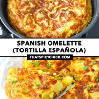 """Omelette cooking in a skillet and front view of omelette wedge on a cake cutter on a plate. Omelette wedge on a cake cutter, and whole omelette on a plate. Text overlay """"Spanish Omelette (Tortilla Española)"""" and """"thatspicychick.com""""."""