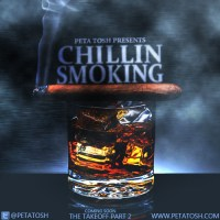 Peta Tosh- Chillin SmokinG Freestyle