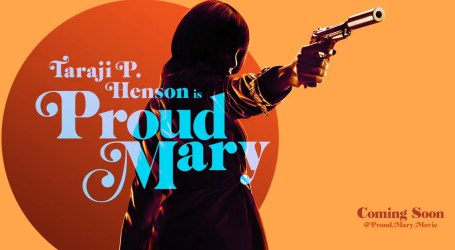 If You're Excited For 'Black Panther,' Go See 'Proud Mary'
