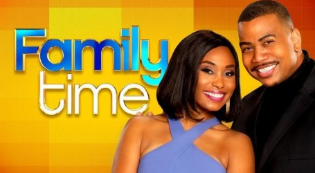 Season Six of Hit Bounce Original Series Family Time Premieres Mon. Oct. 1 at 9/8c