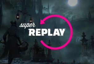 Super Replay Is Back With Bloodborne 4