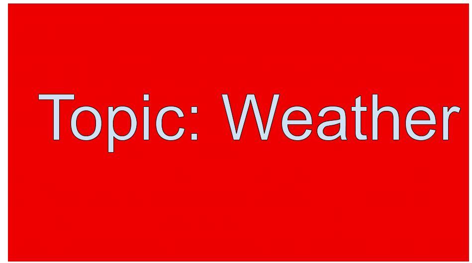 Speaking part 1: weather