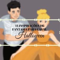 INSPIRAÇÃO DE FANTASIA PARA CASAL: 14 ideias de fantasia para você se inspirar e arrasar no Halloween!