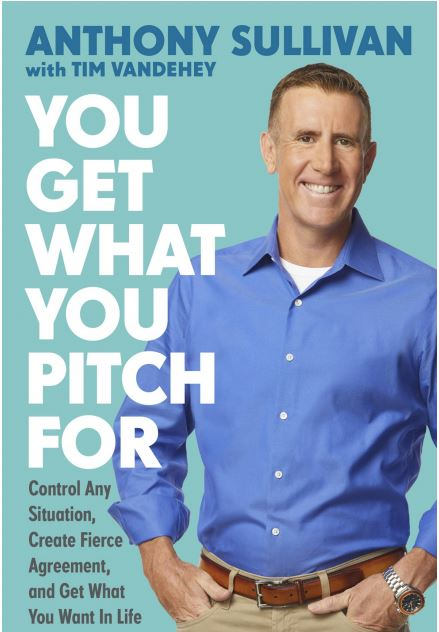 You Get What you Pitch For Anthony Sullivan