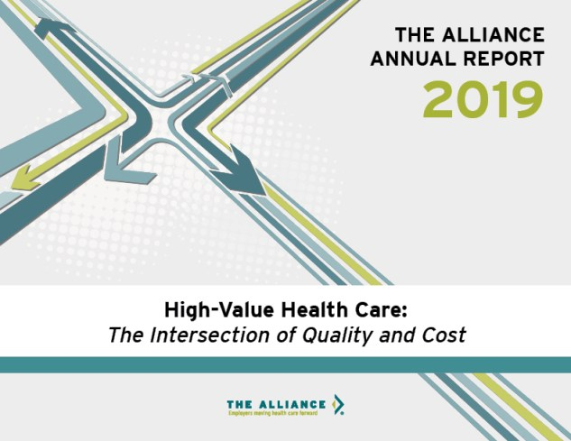 The Alliance Annual Report 2019 high-value health care the intersection of quality and cost