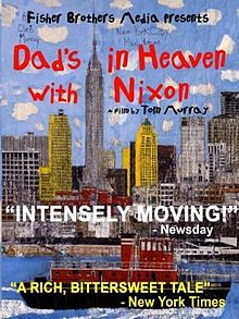 220px-Dad's_in_Heaven_with_Nixon_FilmPoster