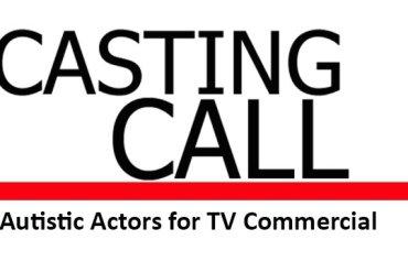 Casting Call autistic actors