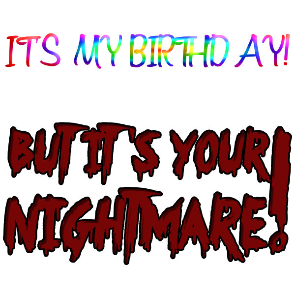 Birthday Nightmare.jpg