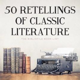 retellings classic books novels literature inspired