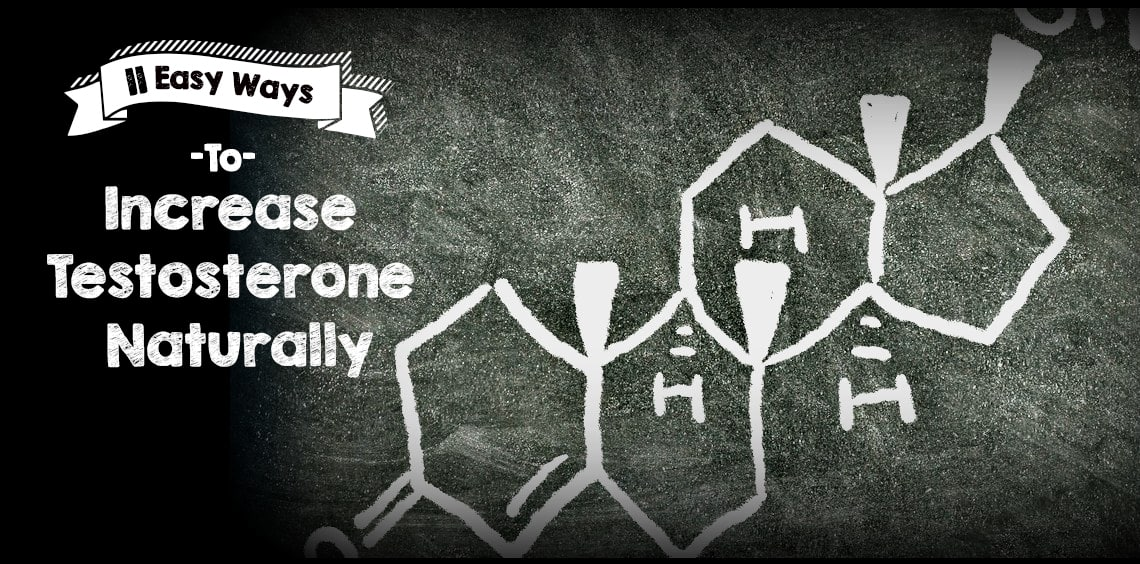 11 Easy Ways To Increase Testosterone Naturally